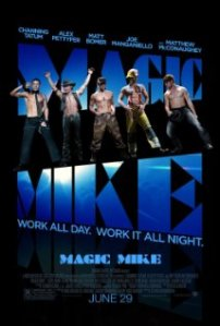 Magic Mike poster. Classy, right?