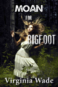 moan for bigfoot book cover